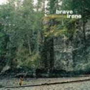Brave Irene, Brave Irene (CD)