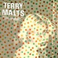"The Terry Malts, I'm Neurotic (7"")"