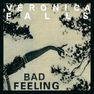 "Veronica Falls, Bad Feeling (7"")"