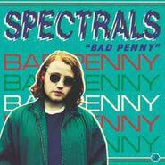 Spectrals, Bad Penny (LP)