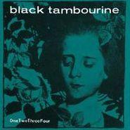 "Black Tambourine, Onetwothreefour (7"")"