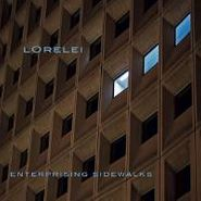 Lorelei, Enterprising Sidewalks (LP)