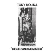 Tony Molina, Dissed And Dismissed (CD)