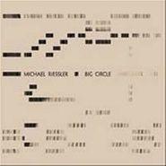 Michael Riessler, Big Circle (CD)