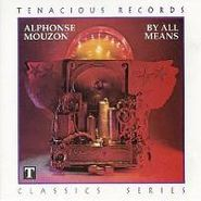Alphonse Mouzon, By All Means (CD)