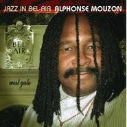 Alphonse Mouzon, Jazz In Bel-Air (CD)