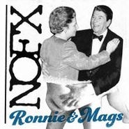 """NOFX, Ronnie & Mags (7"""")"""