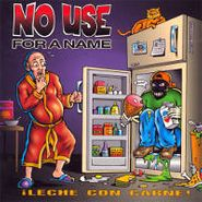 No Use for a Name, Leche Con Carne (CD)