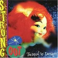 Strung Out, Twisted By Design (CD)