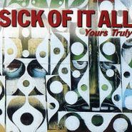Sick Of It All, Yours Truly (CD)