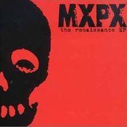MxPx, Renaissance (LP)