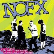 NOFX, 45 Or 46 Songs That Weren't Good Enough To Go On Our Other Records (CD)