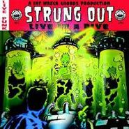Strung Out, Live In A Dive (CD)