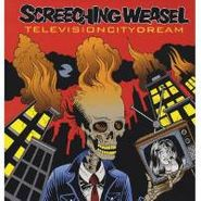 Screeching Weasel, Television City Dream (LP)