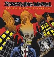 Screeching Weasel, Television City Dream [Reissue] (CD)