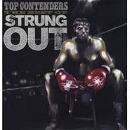 Strung Out, Top Contenders: The Best Of Strung Out (LP)