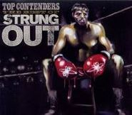 Strung Out, Top Contenders: The Best Of Strung Out (CD)