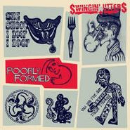 Swingin' Utters, Poorly Formed (LP)