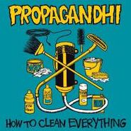 Propagandhi, How To Clean Everything [Bonus Tracks] (LP)