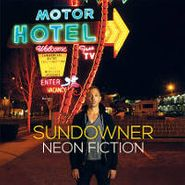 Sundowner, Neon Fiction (CD)