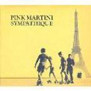 Pink Martini, Sympathique (CD)