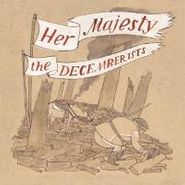 The Decemberists, Her Majesty The Decemberists (LP)