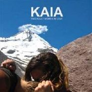 Kaia, Two Adult Women In Love (LP)