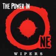 The Wipers, The Power In One (LP)