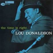 Lou Donaldson, Time Is Right (CD)