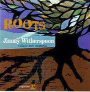 Jimmy Witherspoon, Roots (LP)