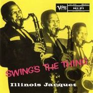 Illinois Jacquet, Swing's The Thing (CD)