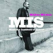 Mexican Institute Of Sound, Mejico Maxico (LP)
