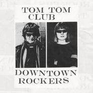 Tom Tom Club, Downtown Rockers Ep (LP)