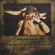 Various Artists, Pagan Folk & Apocalyptic Psych (CD)