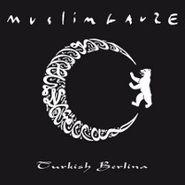 Muslimgauze, Turkish Berlina (CD)