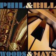 Phil Woods, Woods & Mays (CD)