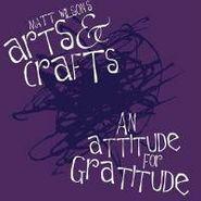 Matt Wilson, Attitude For Gratitude (CD)