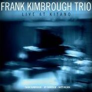 Frank Kimbrough, Live At Kitano