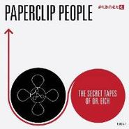Paperclip People, Secret Tapes Of Dr. Eich (CD)