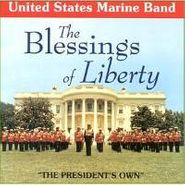 United States Marine Band, Blessings Of Liberty (CD)