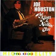Joe Houston, Blues & Nothing Else (CD)