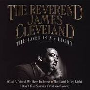 Rev. James Cleveland, Lord Is My Light (CD)