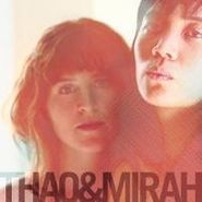Thao & The Get Down Stay Down, Thao & Mirah (CD)