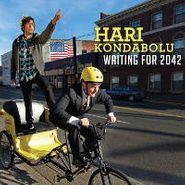 Hari Kondabolu, Waiting For 2042 (CD)