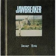 Jawbreaker, Dear You (CD)
