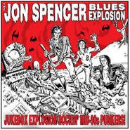The Jon Spencer Blues Explosion, Jukebox Explosion: Rockin' Mid-90's Punkers! (LP)