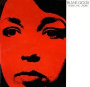 Blank Dogs, Under & Under (LP)