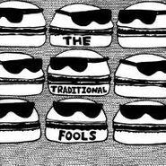 The Traditional Fools, The Traditional Fools (LP)