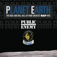 Public Enemy, Planet Earth: The Rock And Roll Hall Of Fame Greatest Rap Hits (LP)
