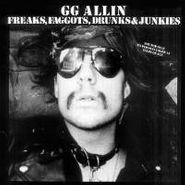 G.G. Allin, Freaks, Faggots, Drunks & Junkies (LP)